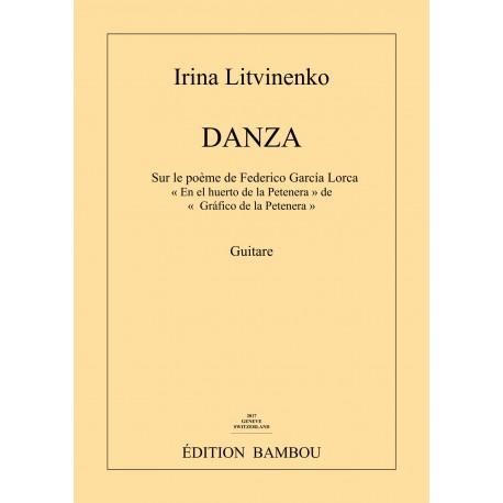 Irina Litvinenko: DANZA ( Jardin de la nuit) pour la guitare