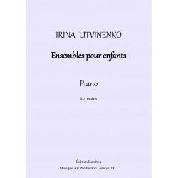 Irina Litvinenko: Ensembles pour piano à 4 mains pour enfants