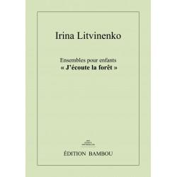 """Irina Litvinenko: Ensembles pour enfants """"J'écoute la forêt"""""""