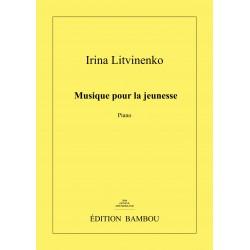 Irina Litvinenko: Musique pour la jeunesse pour piano